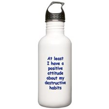 Positive Attitude about Habits Water Bottle