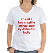 Positive Attitude about Habits Shirt