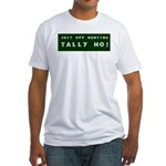 Tally Ho! Get the Fitted T-Shirt