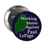 Working Maine Against LePage Button