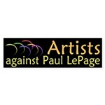 Artists against Paul LePage bumper sticker