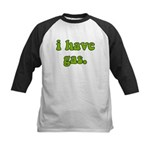 I Have Gas. Kids Baseball Jersey