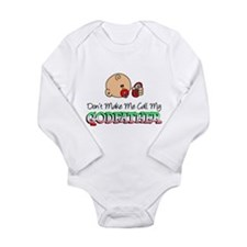 Don't Make Me Call Godfather Long Sleeve Infant Bo