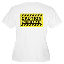 Caution Wide Load T-Shirt