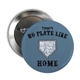 No Plate Like Home II 2.25&quot; Button