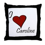 I love Caroline Throw Pillow