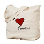 I love Caroline Tote Bag