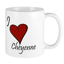 I love Cheyenne Mug