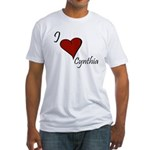 I love Cynthia Fitted T-Shirt