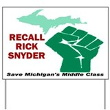 Funny Recall rick snyder Yard Sign