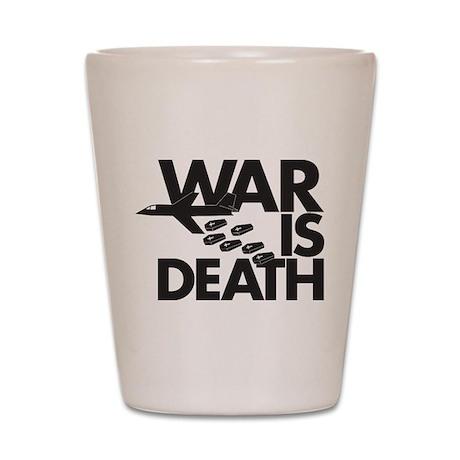 War is Death Shot Glass