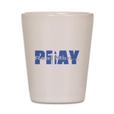 Real Men Pray - Azure Shot Glass