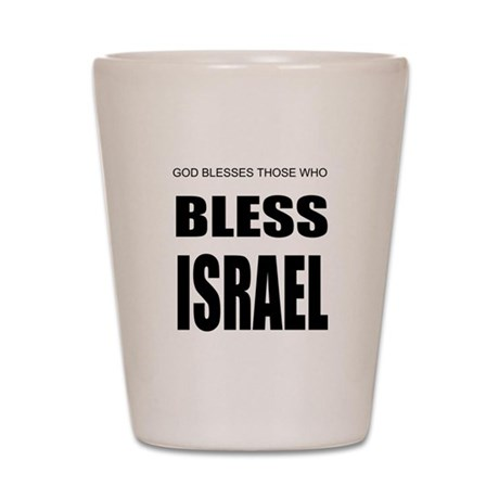 Bless Israel Shot Glass