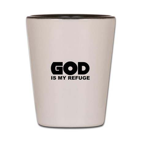 God's Refuge Shot Glass