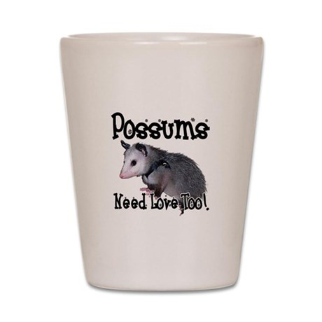 Possums Need Love Shot Glass