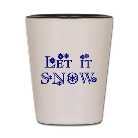 Let it SNOW! Shot Glass