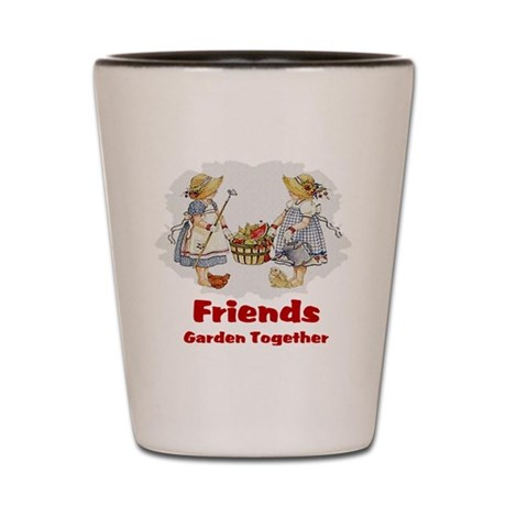 Friends Garden Together Shot Glass