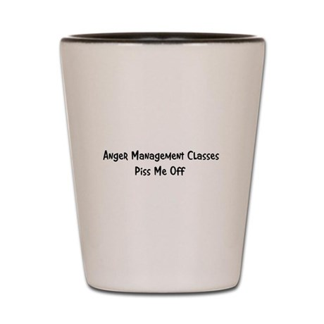 Anger Management Classes Piss Shot Glass