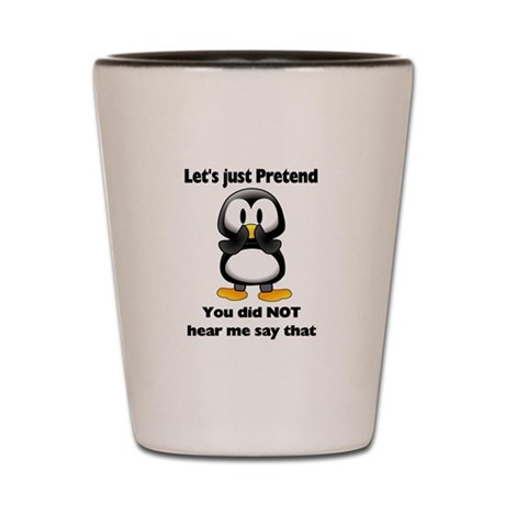 Pretend Penguin Shot Glass