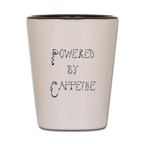 Powered by Caffeine Shot Glass
