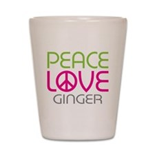 Peace Love Ginger Shot Glass