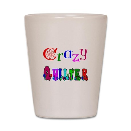 Crazy Quilter Shot Glass