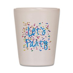 Let's Party Shot Glass