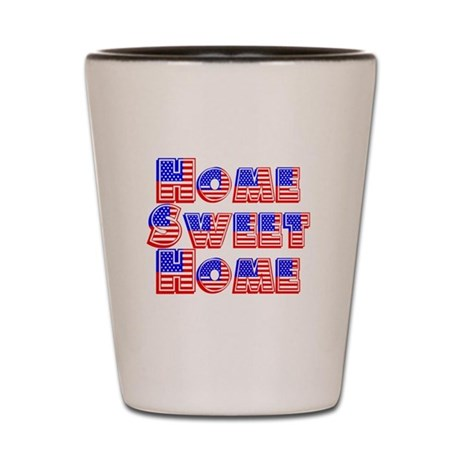 Home Sweet Home Shot Glass