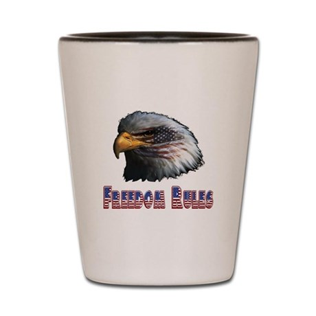 Freedom Rules Eagle Shot Glass