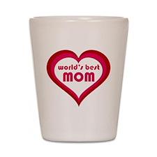 World's Best Mom Shot Glass