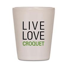 Live Love Croquet Shot Glass