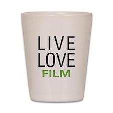 Live Love Film Shot Glass