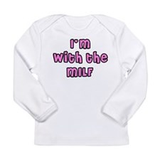 I'm With the MILF Long Sleeve Infant T-Shirt