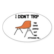 Funny Tripping Chair Sticker (Oval)