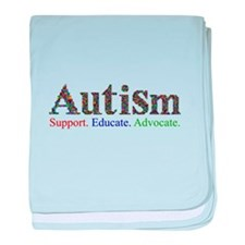 Autism - Support. Educate. Advocate baby blanket