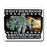 BROTHERHOOD IS BROTHERHOOD Mousepad