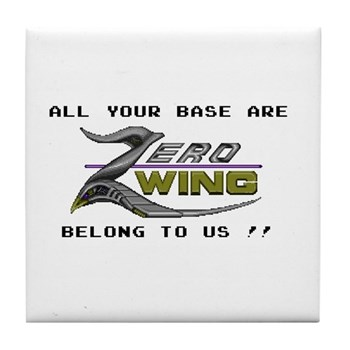 All Your Base Are Belong To Us Tile Coaster