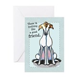 Good Friend Greyhound Greeting Card