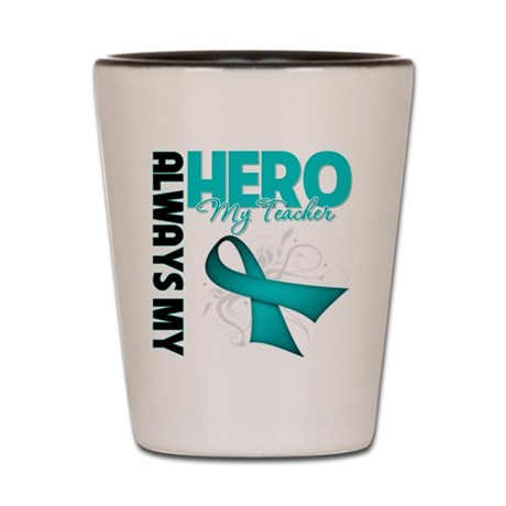 Ovarian Cancer Hero Teacher Shot Glass
