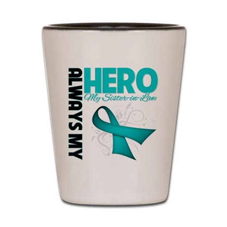 Ovarian Cancer Hero Sister-in-Law Shot Glass