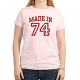 Made in 74 T-Shirt