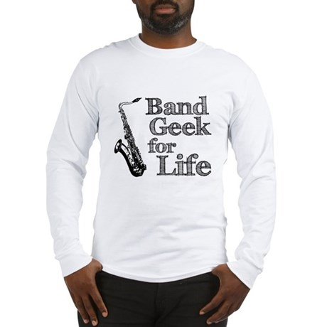 Saxophone Band Geek Long Sleeve T-Shirt