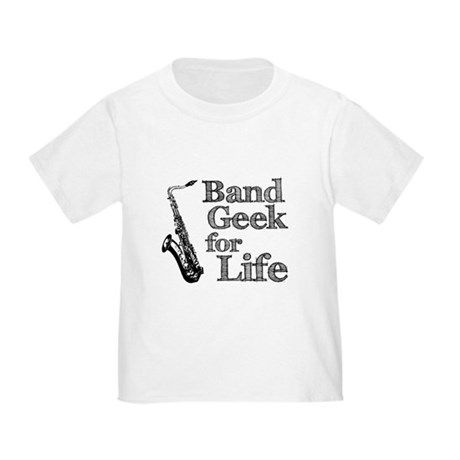 Saxophone Band Geek Toddler T-Shirt
