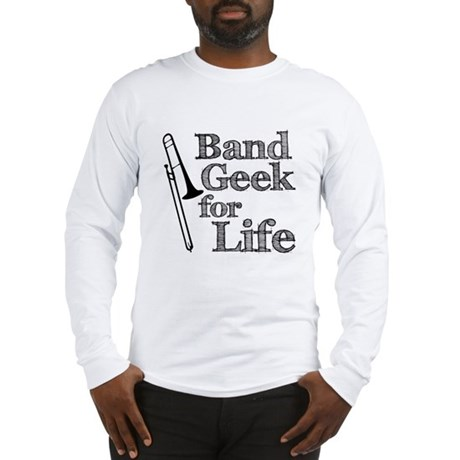 Trombone Band Geek Long Sleeve T-Shirt