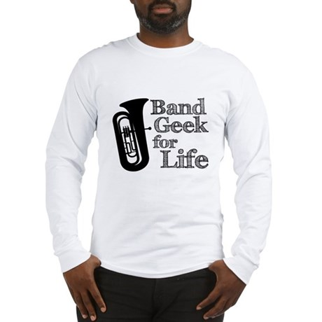 Tuba Band Geek Long Sleeve T-Shirt