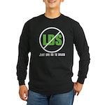 Too Much LDS Long Sleeve Dark T-Shirt