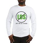Too Much LDS Long Sleeve T-Shirt