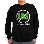 Too Much LDS Sweatshirt (dark)