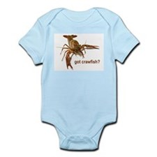 got crawfish? Infant Bodysuit