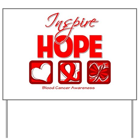 Blood Cancer Inspire Hope Yard Sign